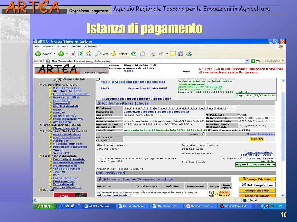Organismo pagatoreARTA Agenzia Regionale Toscana per le Erogazioni in Agricoltura Istanza di pagamento 10