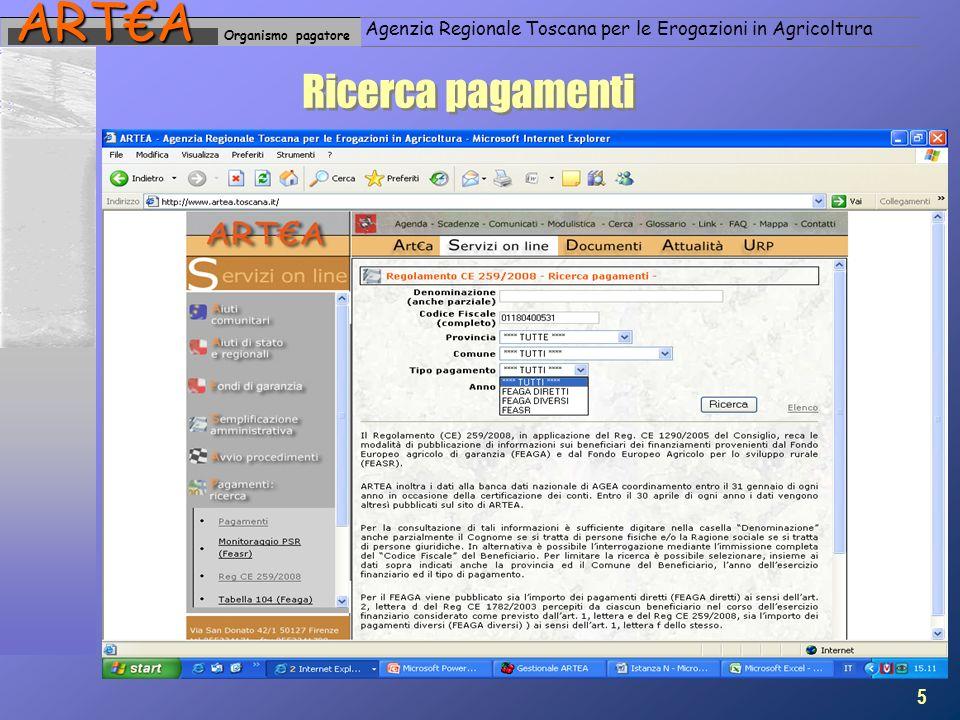 Organismo pagatoreARTA Agenzia Regionale Toscana per le Erogazioni in Agricoltura Ricerca pagamenti 5