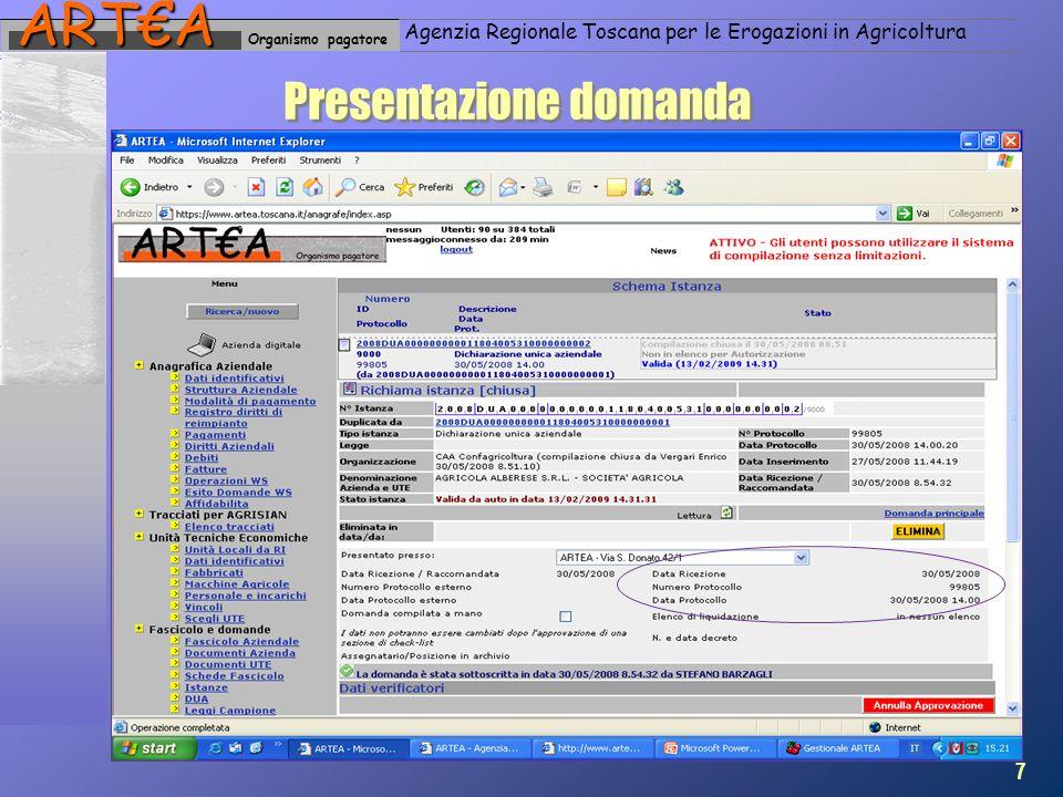 Organismo pagatoreARTA Agenzia Regionale Toscana per le Erogazioni in Agricoltura Presentazione domanda 7
