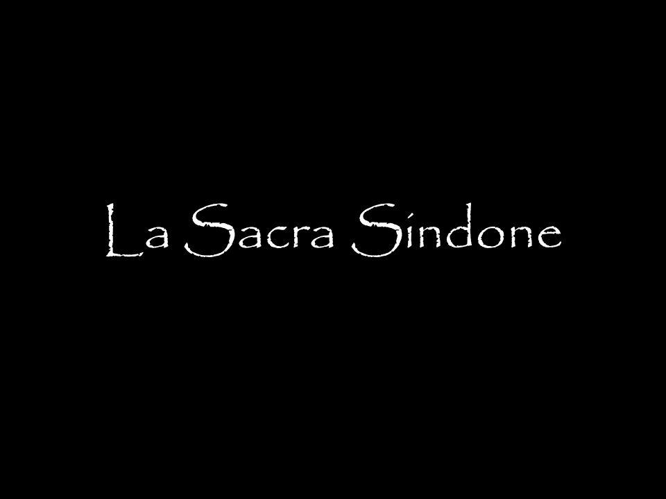 La Sacra Sindone è un lenzuolo di lino, lungo cm 437 e largo cm 111.