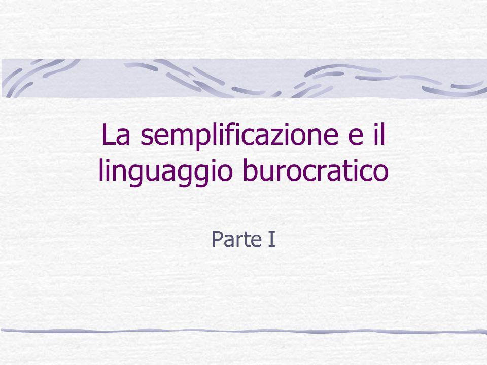 La semplificazione e il linguaggio burocratico Parte I