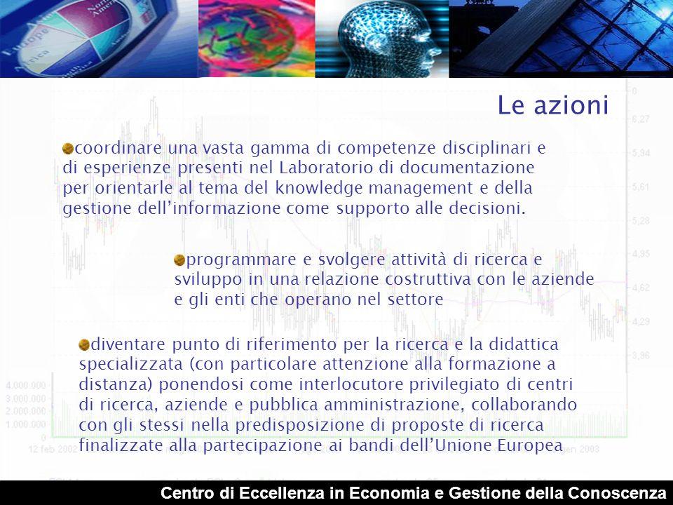 Centro di Eccellenza in Economia e Gestione della Conoscenza La Ricerca dal Document Management al Knowledge Management