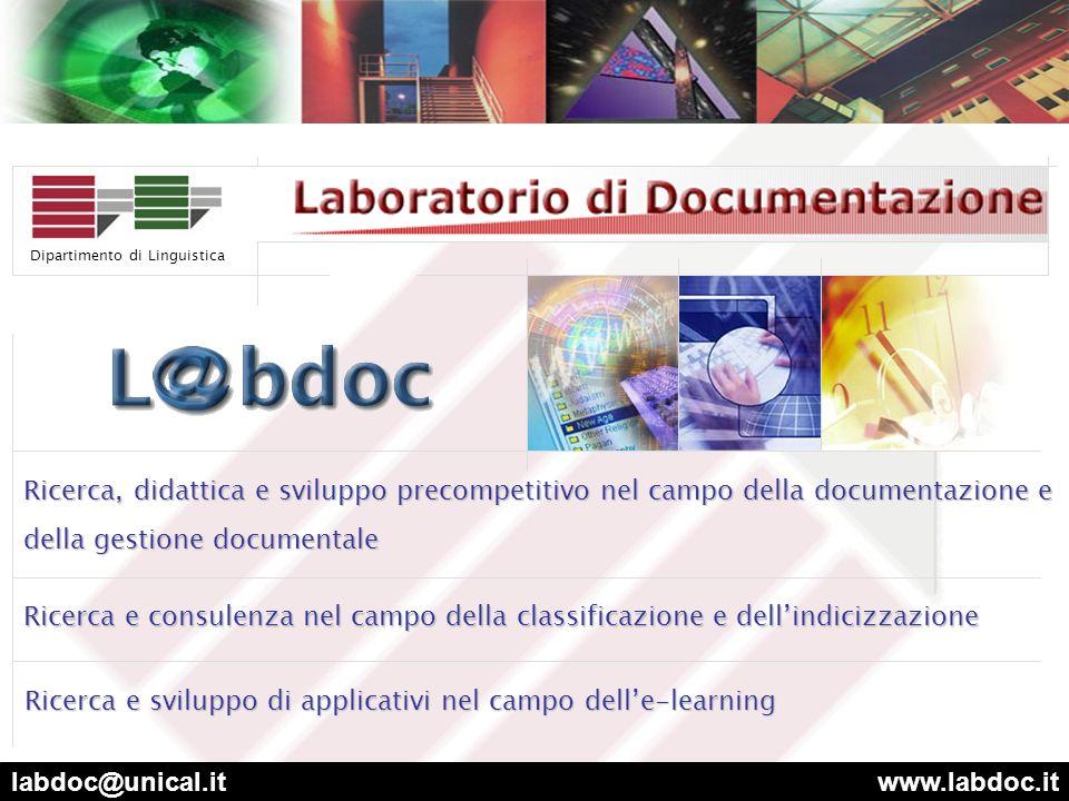 www.linguistica.unical.it Dipartimento di Linguistica Traduzione e Apprendimento delle Lingue Fonetica e Linguistica European Computer Driving Licence