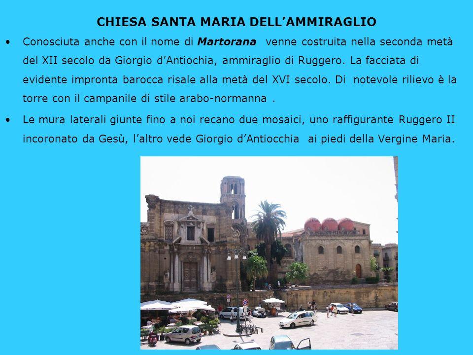 CHIESA di San Cataldo A fianco alla Martorana troviamo la chiesa di San Cataldo che con Le tre cupolette rosse costituisce uno dei più suggestivi angoli d oriente di Palermo.