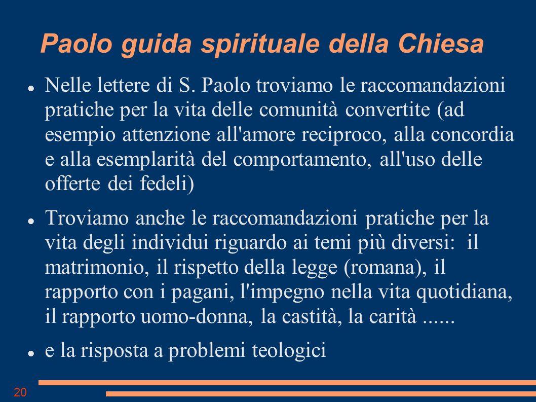 20 Paolo guida spirituale della Chiesa Nelle lettere di S.