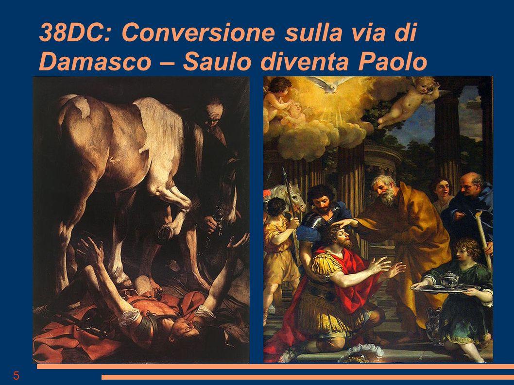 5 38DC: Conversione sulla via di Damasco – Saulo diventa Paolo