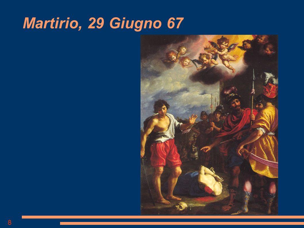 8 Martirio, 29 Giugno 67