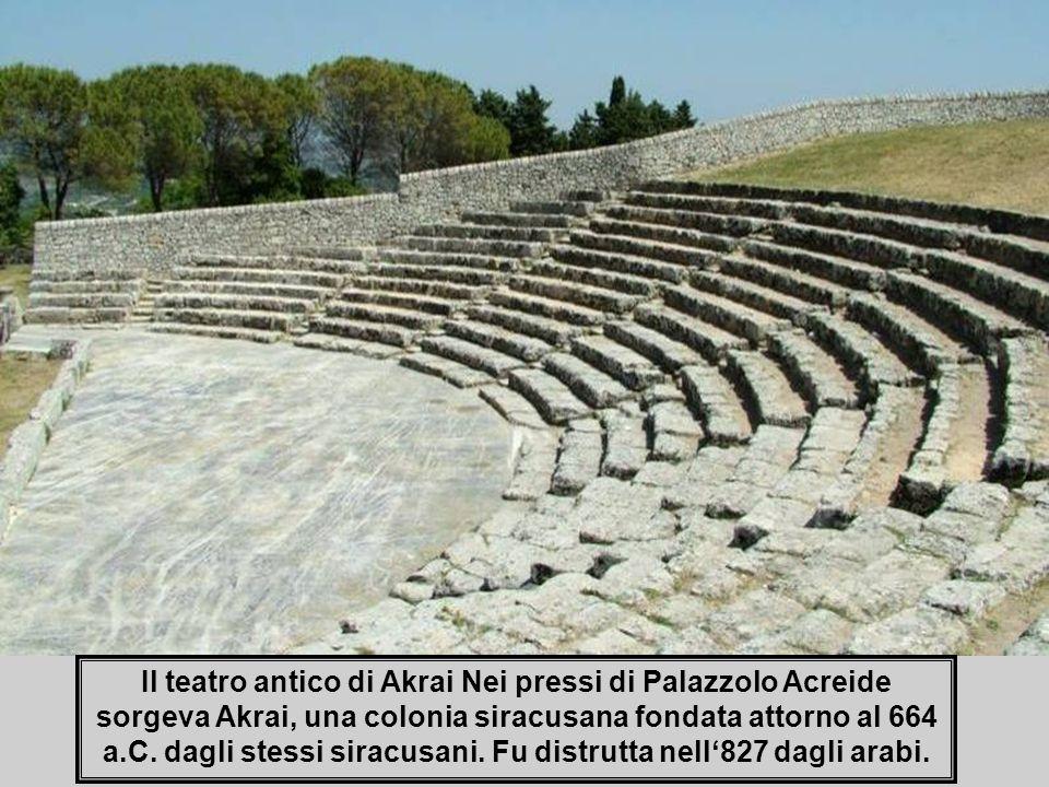 Il teatro antico di Akrai Nei pressi di Palazzolo Acreide sorgeva Akrai, una colonia siracusana fondata attorno al 664 a.C.
