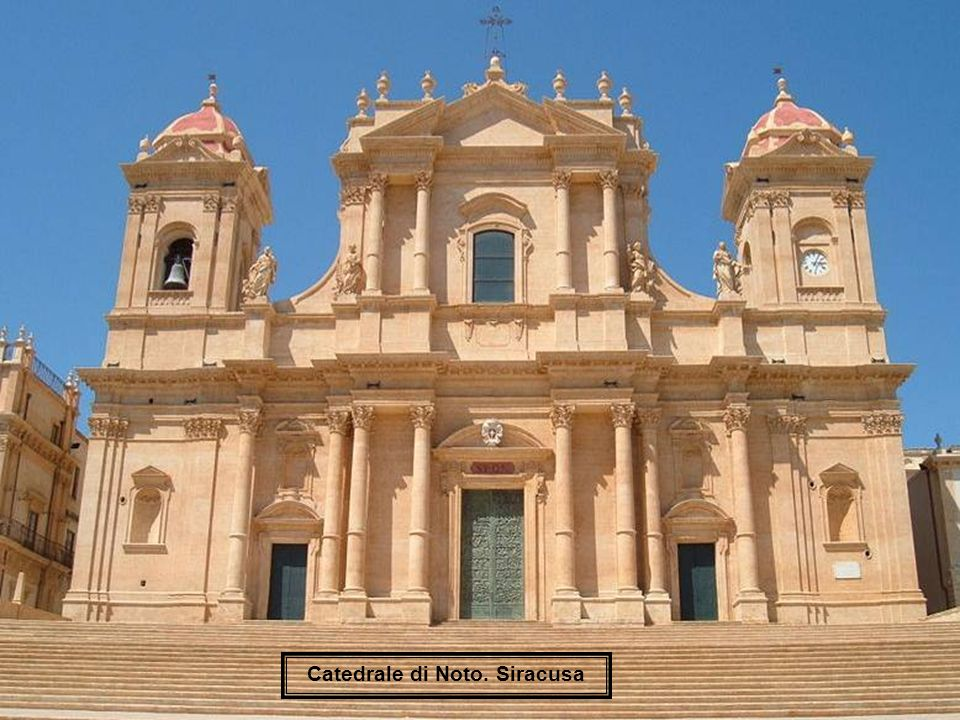 Catedrale di Noto. Siracusa