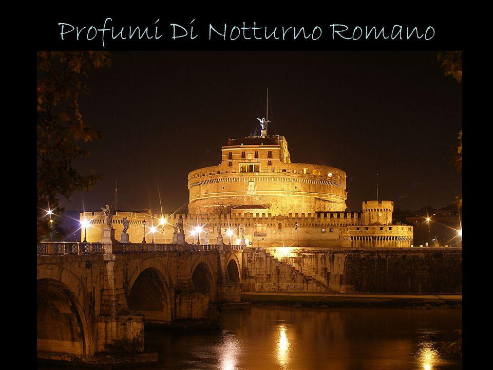 Profumi Di Notturno Romano