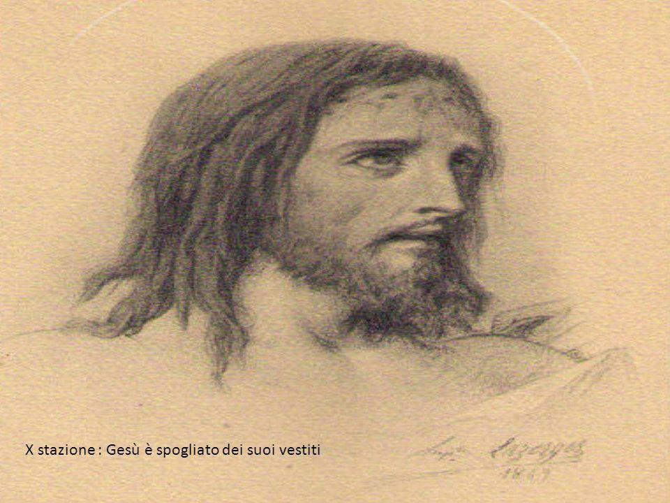 X stazione : Gesù è spogliato dei suoi vestiti