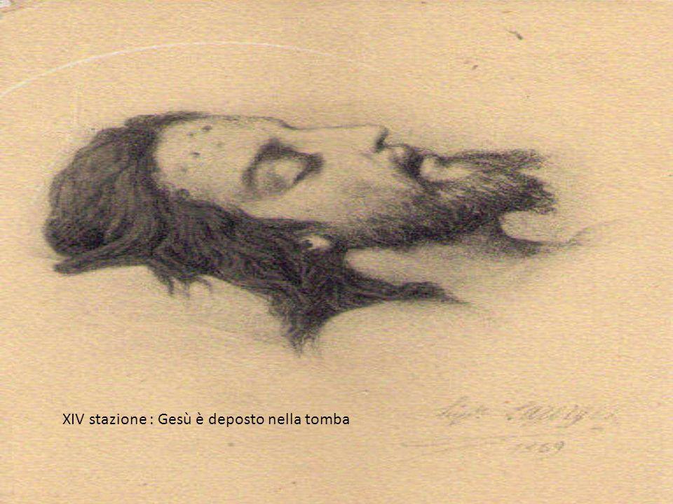 XIV stazione : Gesù è deposto nella tomba