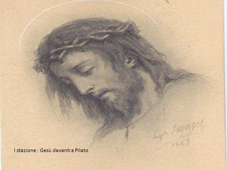 I stazione : Gesù davanti a Pilato