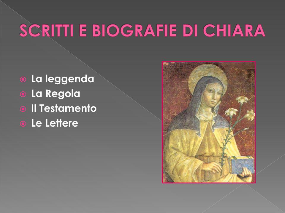 La leggenda La Regola Il Testamento Le Lettere