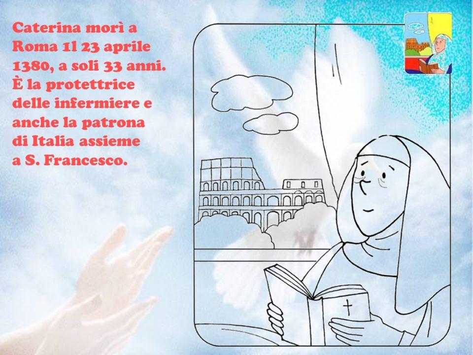 Da molto tempo il papa aveva lasciato Roma e viveva ad Avignone, in Francia.