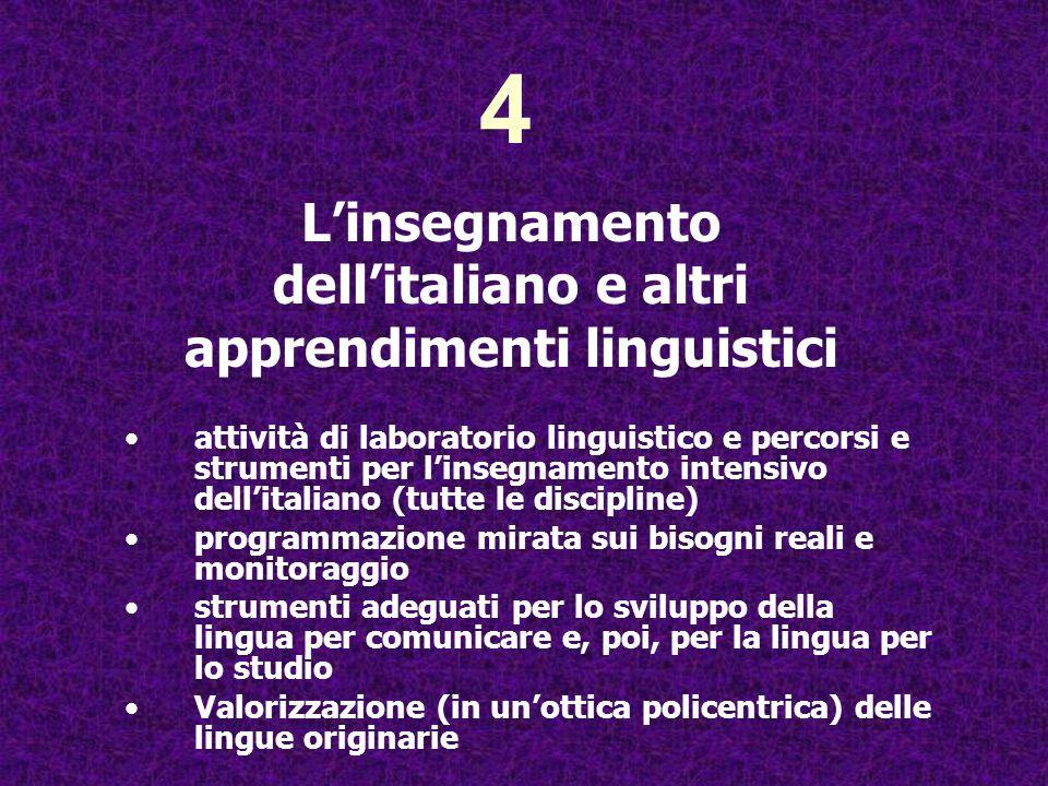 attività di laboratorio linguistico e percorsi e strumenti per linsegnamento intensivo dellitaliano (tutte le discipline) programmazione mirata sui bi