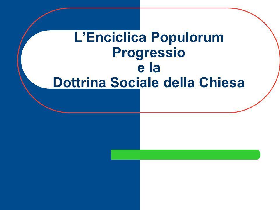 LEnciclica Populorum Progressio e la Dottrina Sociale della Chiesa