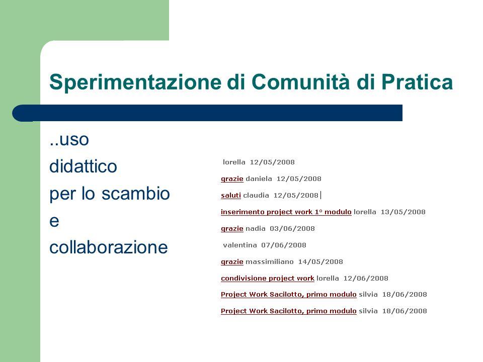 Sperimentazione di Comunità di Pratica..uso didattico per lo scambio e collaborazione