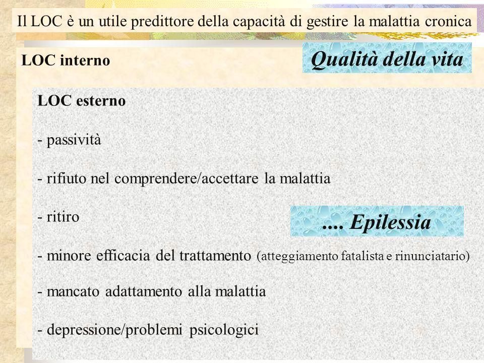 LOC interno - attivazione di risorse di adattamento alla malattia (coping) - buon controllo della malattia (self care) - senso di autonomia e di compe