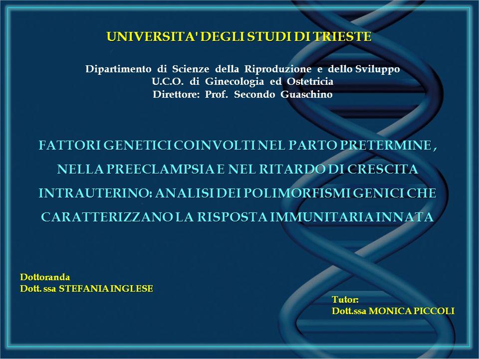 UNIVERSITA DEGLI STUDI DI TRIESTE Dipartimento di Scienze della Riproduzione e dello Sviluppo U.C.O.