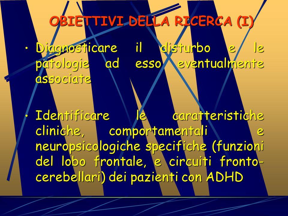 MODALITA DIAGNOSTICHE Osservazione del bambino in più contesti (attenzione che nelle situazioni 1:1 come le visite mediche i sintomi sono controllati!