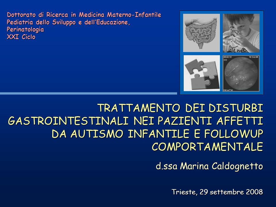 Dottorato di Ricerca in Medicina Materno-Infantile Pediatria dello Sviluppo e dellEducazione, Perinatologia XXI Ciclo TRATTAMENTO DEI DISTURBI GASTROI