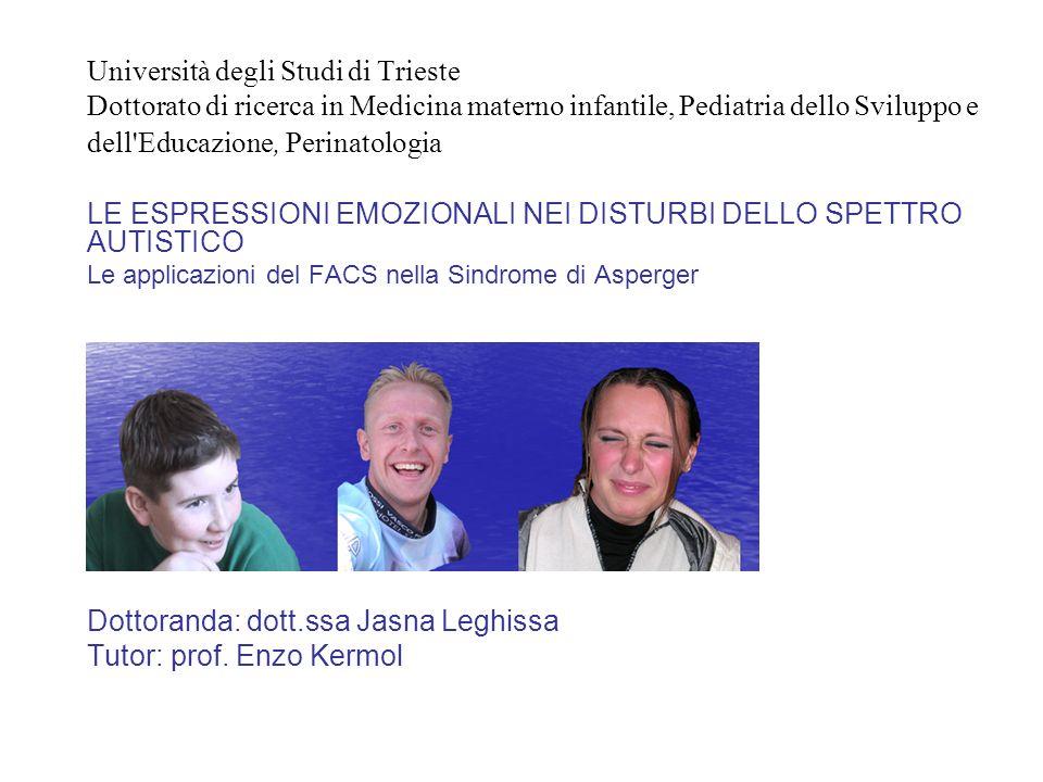 Università degli Studi di Trieste Dottorato di ricerca in Medicina materno infantile, Pediatria dello Sviluppo e dell'Educazione, Perinatologia LE ESP