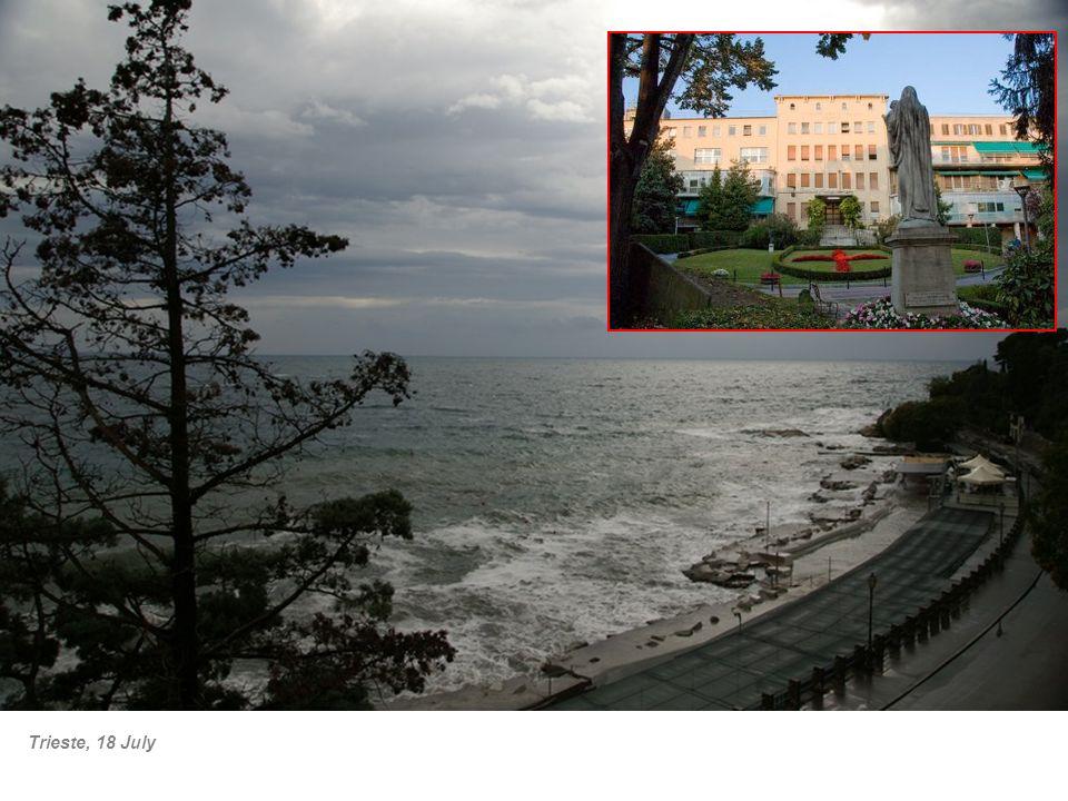 Trieste, 18 July