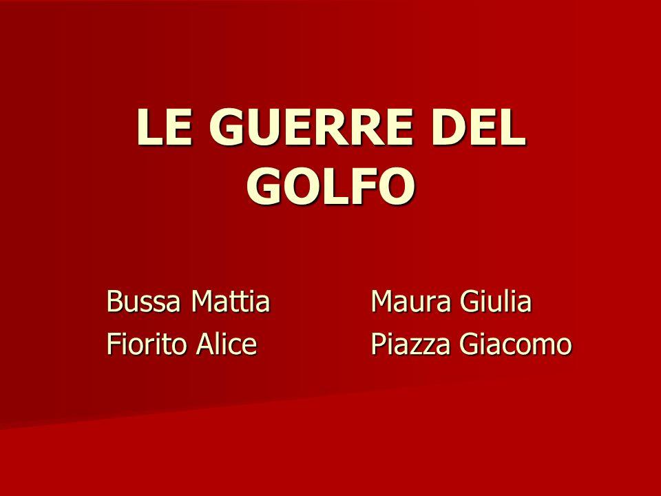 LE GUERRE DEL GOLFO Bussa MattiaMaura Giulia Fiorito AlicePiazza Giacomo