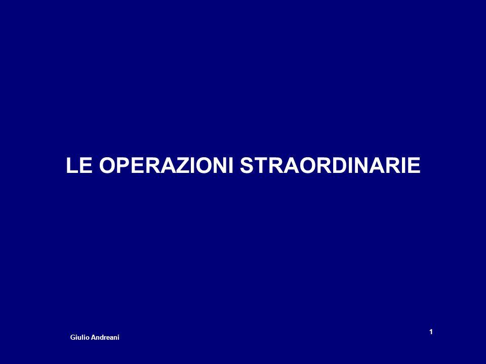 LE OPERAZIONI STRAORDINARIE 1 Giulio Andreani