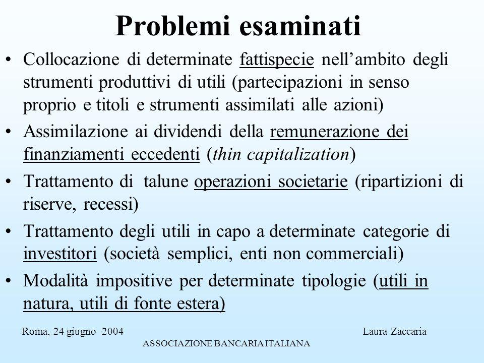 Problemi esaminati Collocazione di determinate fattispecie nellambito degli strumenti produttivi di utili (partecipazioni in senso proprio e titoli e