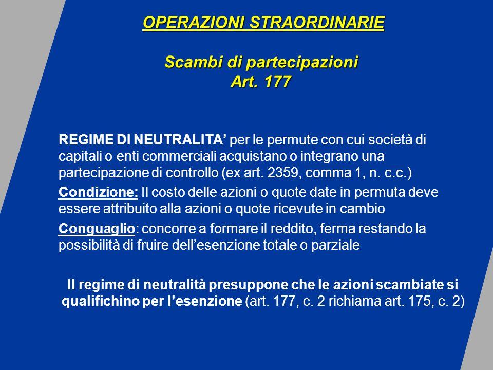 REGIME DI NEUTRALITA per le permute con cui società di capitali o enti commerciali acquistano o integrano una partecipazione di controllo (ex art.
