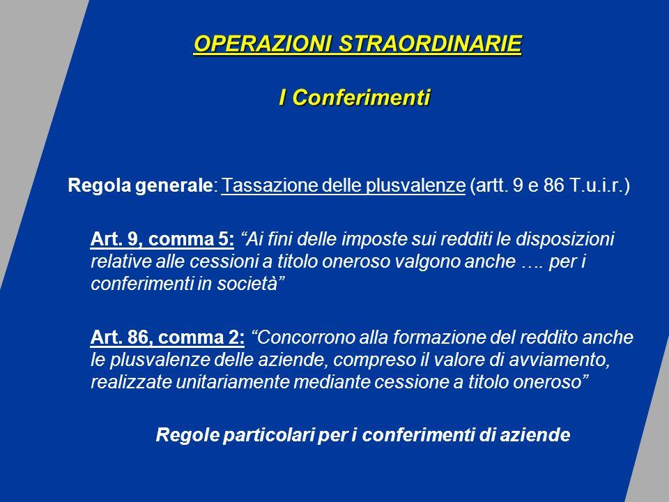 Regola generale: Tassazione delle plusvalenze (artt.