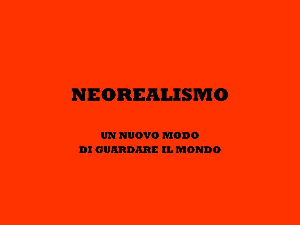 Cosè il neorealismo.