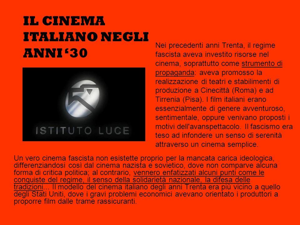 Un vero cinema fascista non esistette proprio per la mancata carica ideologica, differenziandosi così dal cinema nazista e sovietico, dove non comparv