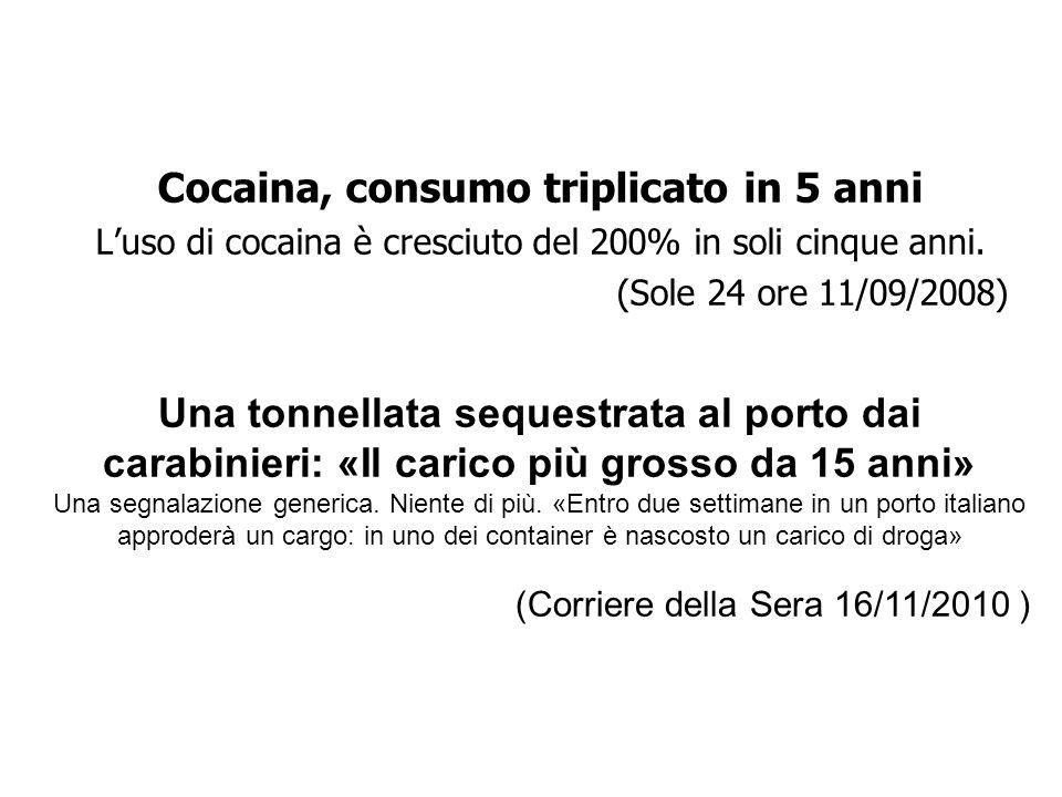 Cocaina, consumo triplicato in 5 anni Luso di cocaina è cresciuto del 200% in soli cinque anni.