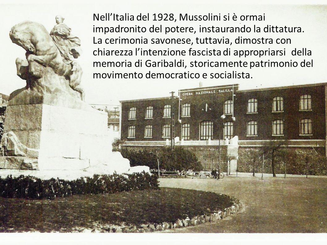 NellItalia del 1928, Mussolini si è ormai impadronito del potere, instaurando la dittatura. La cerimonia savonese, tuttavia, dimostra con chiarezza li