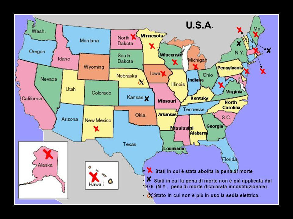 Stati in cui è stata abolita la pena di morte Stati in cui la pena di morte non è più applicata dal 1976.