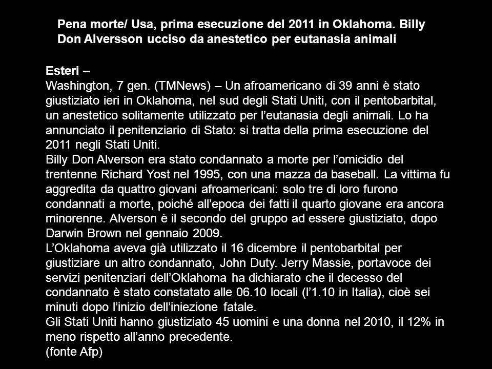 Pena morte/ Usa, prima esecuzione del 2011 in Oklahoma.