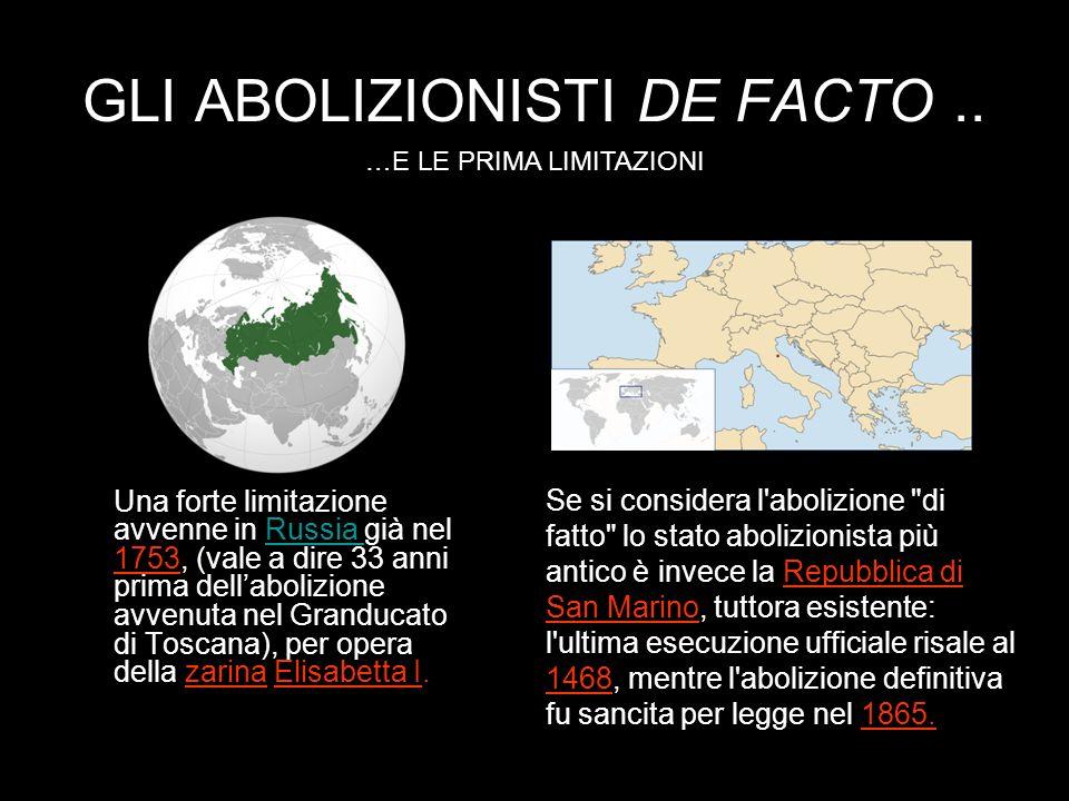 GLI ABOLIZIONISTI DE FACTO..