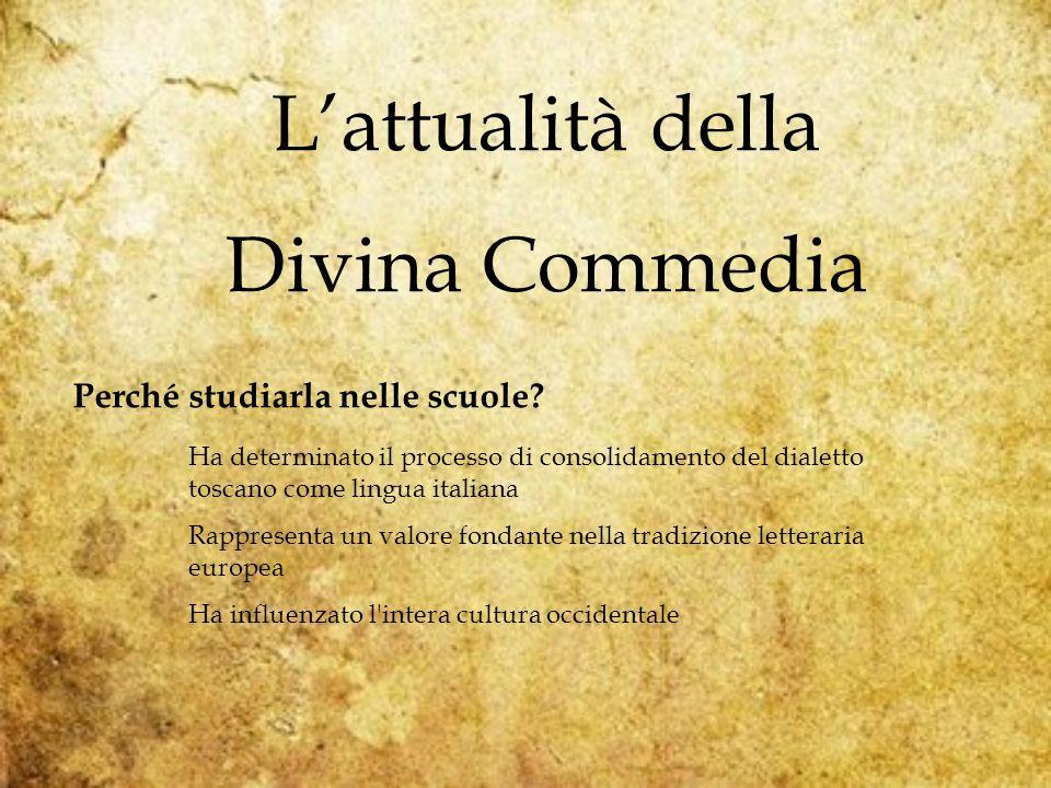 Lattualità della Divina Commedia Perché studiarla nelle scuole.