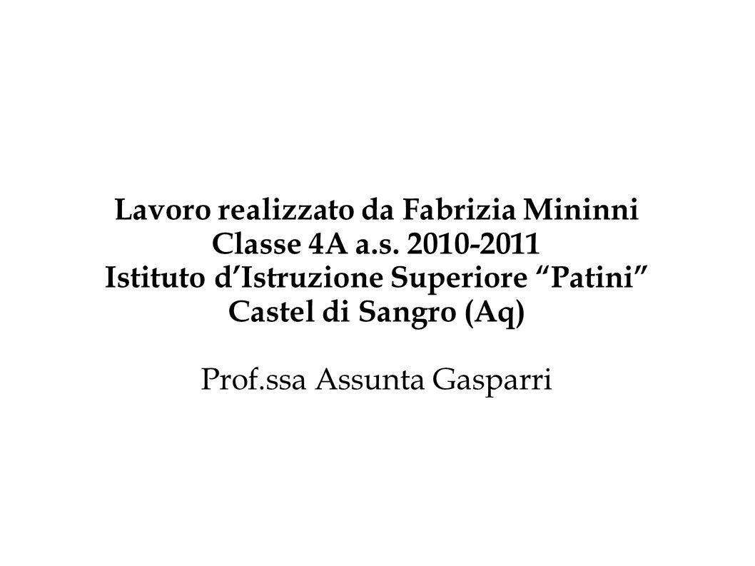 Lavoro realizzato da Fabrizia Mininni Classe 4A a.s.
