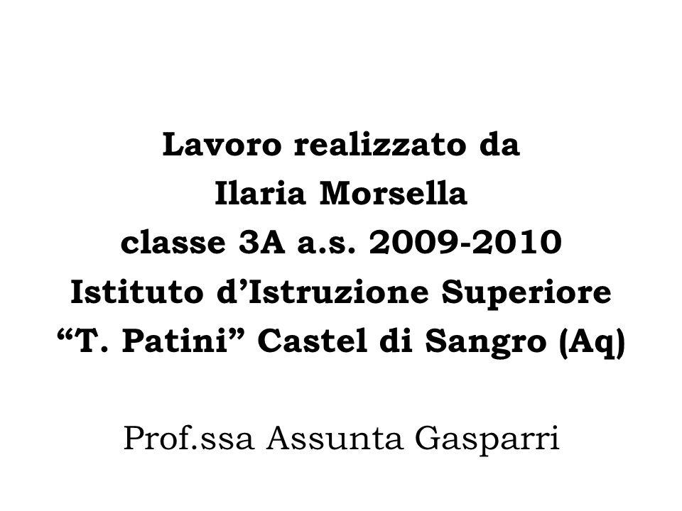 Lavoro realizzato da Ilaria Morsella classe 3A a.s.