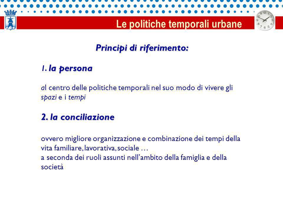 Principi di riferimento: la persona 1.