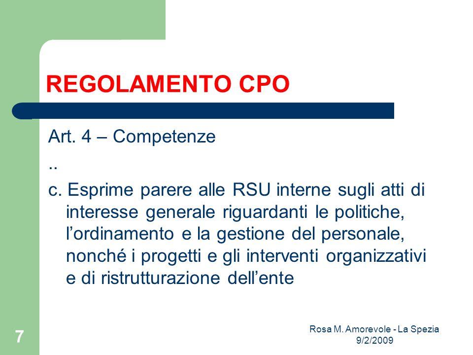 REGOLAMENTO CPO Art. 4 – Competenze.. c.