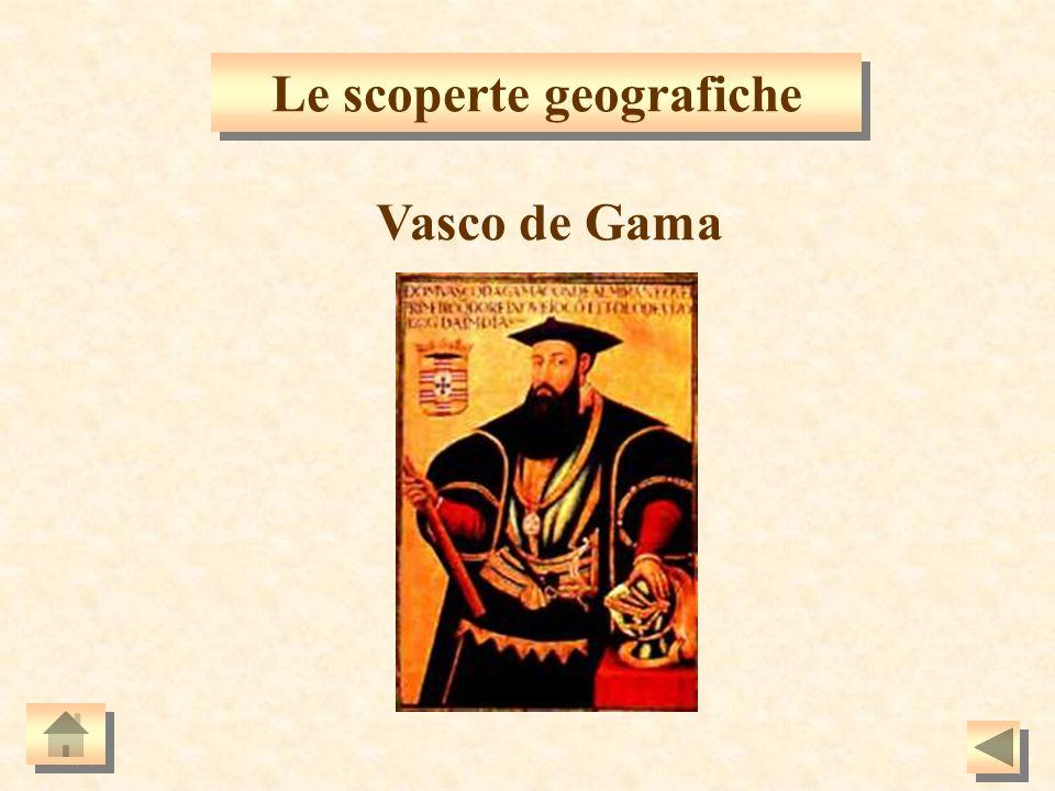 Le scoperte geografiche Vasco de Gama