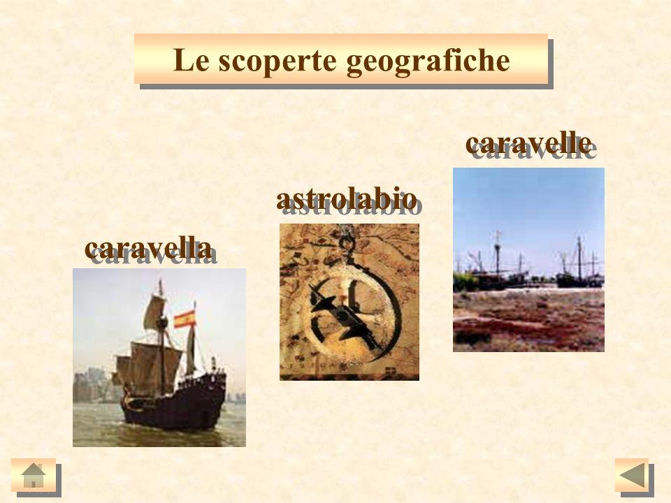 Le scoperte geografiche caravella astrolabio caravelle