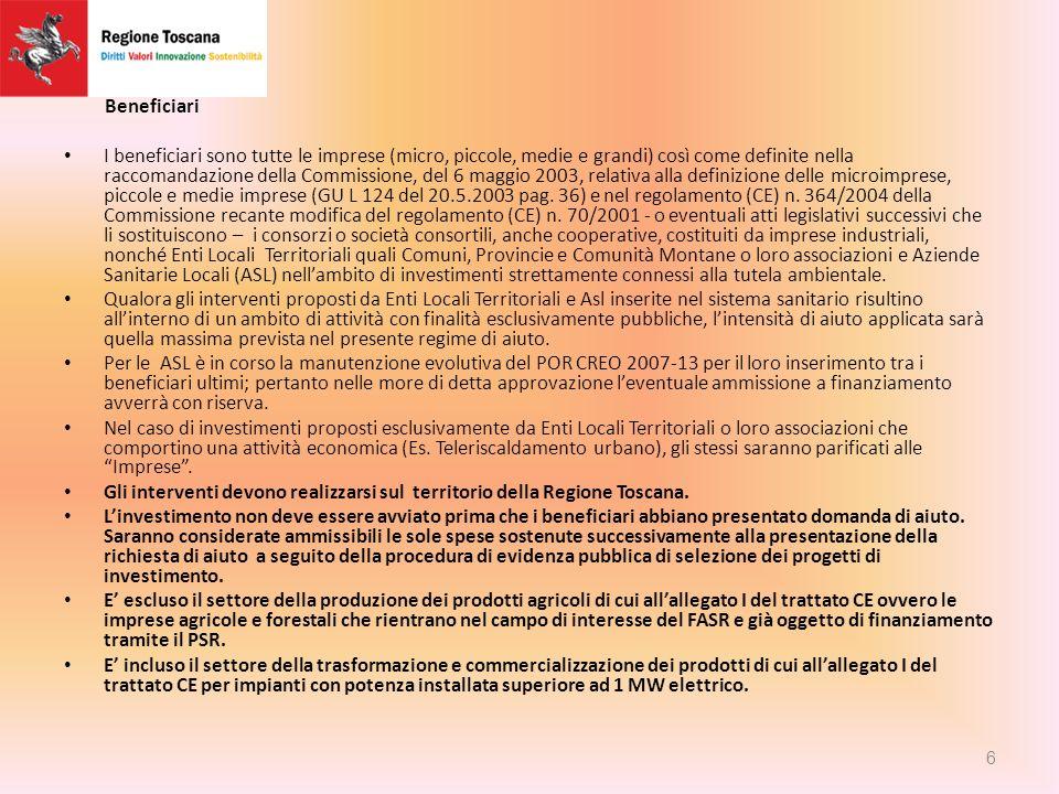 Beneficiari I beneficiari sono tutte le imprese (micro, piccole, medie e grandi) così come definite nella raccomandazione della Commissione, del 6 maggio 2003, relativa alla definizione delle microimprese, piccole e medie imprese (GU L 124 del 20.5.2003 pag.
