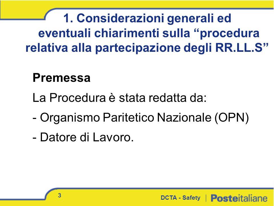 3 1. Considerazioni generali ed eventuali chiarimenti sulla procedura relativa alla partecipazione degli RR.LL.S Premessa La Procedura è stata redatta