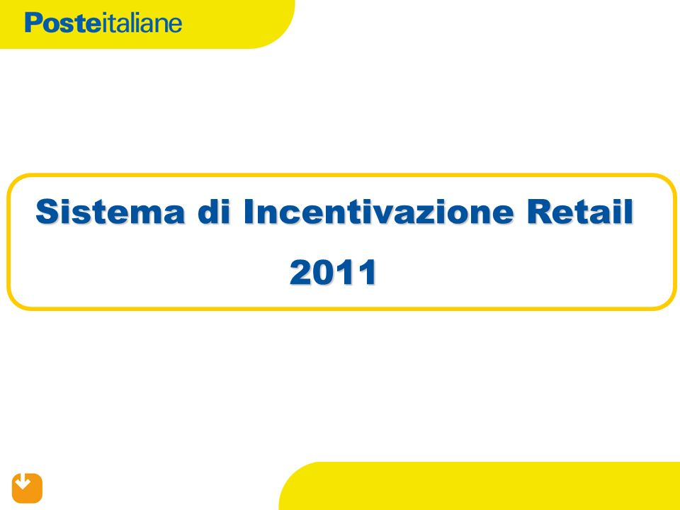 Sistema di Incentivazione Retail 2011